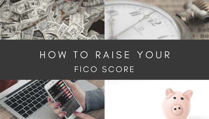 How Do I Increase My FICO Score?