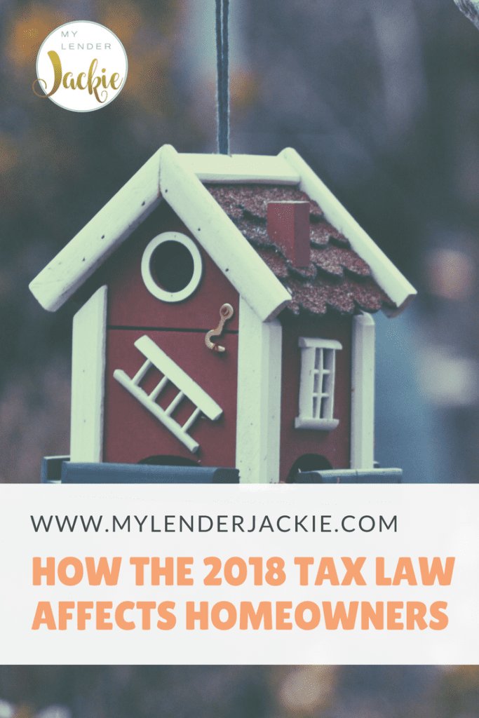 How Does the New 2018 Tax Plan Affect Homeowners?