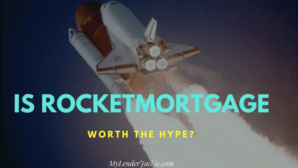 Is RocketMortgage Worth It?
