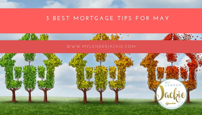 best mortgage tips for may