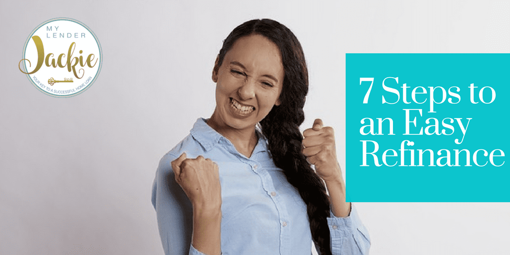 7 Simple Steps to an Easy Refinance
