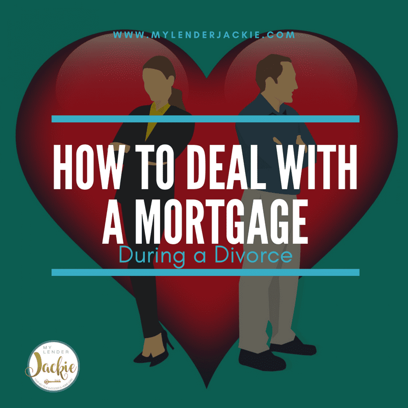 How to Deal with a Mortgage After a Breakup