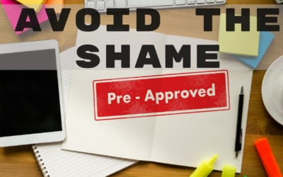 Avoid Home Loan Pre-Approval Shaming