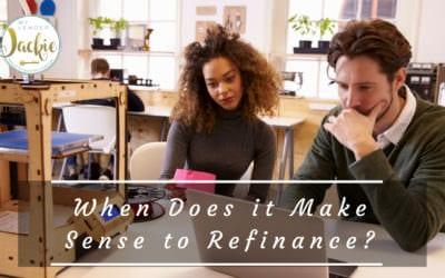 When Does it Make Sense to Refinance?