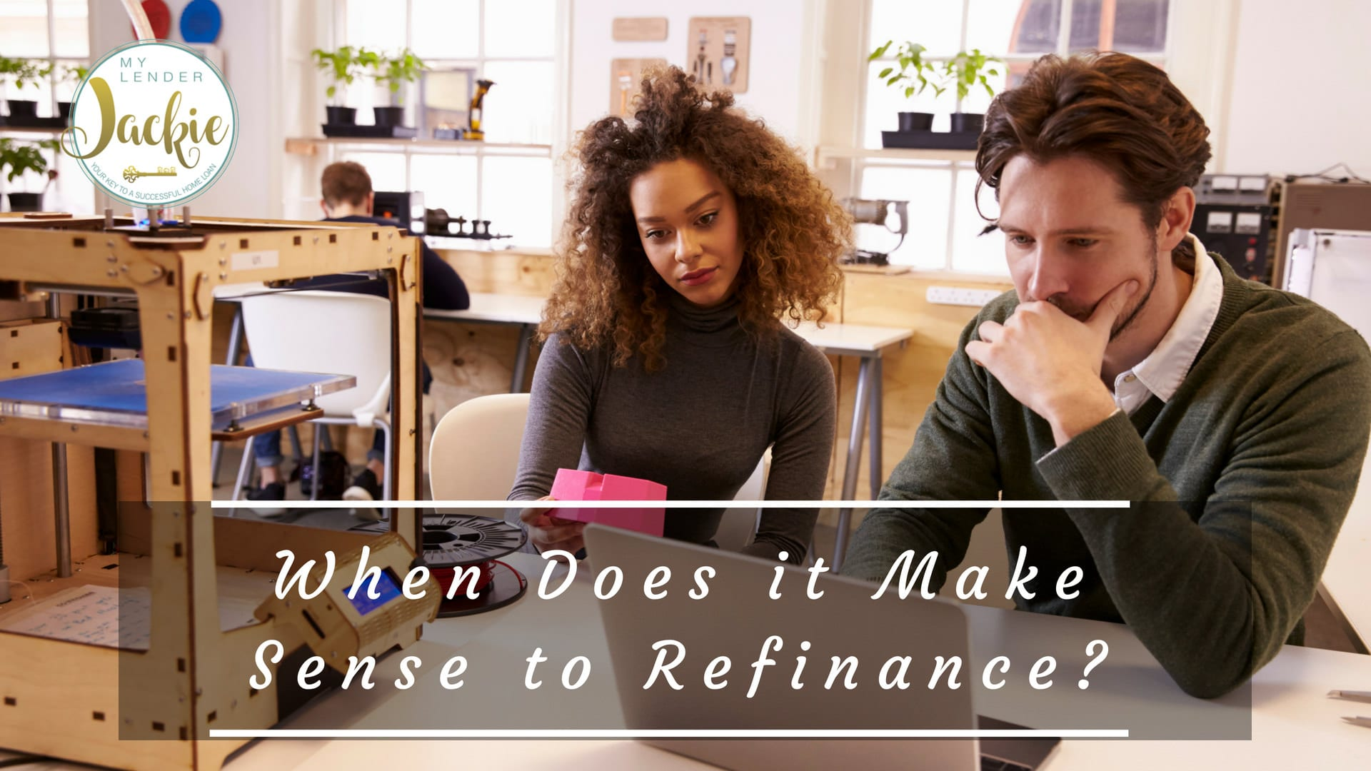 When Does it Make Sense to Refinance?