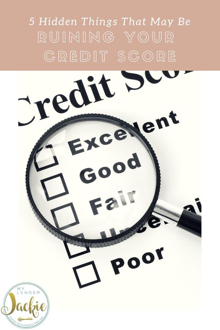 Hidden Things that can Ruin Your Credit Score