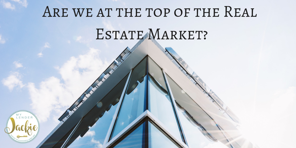 Are We at the Top of the Real Estate Market?