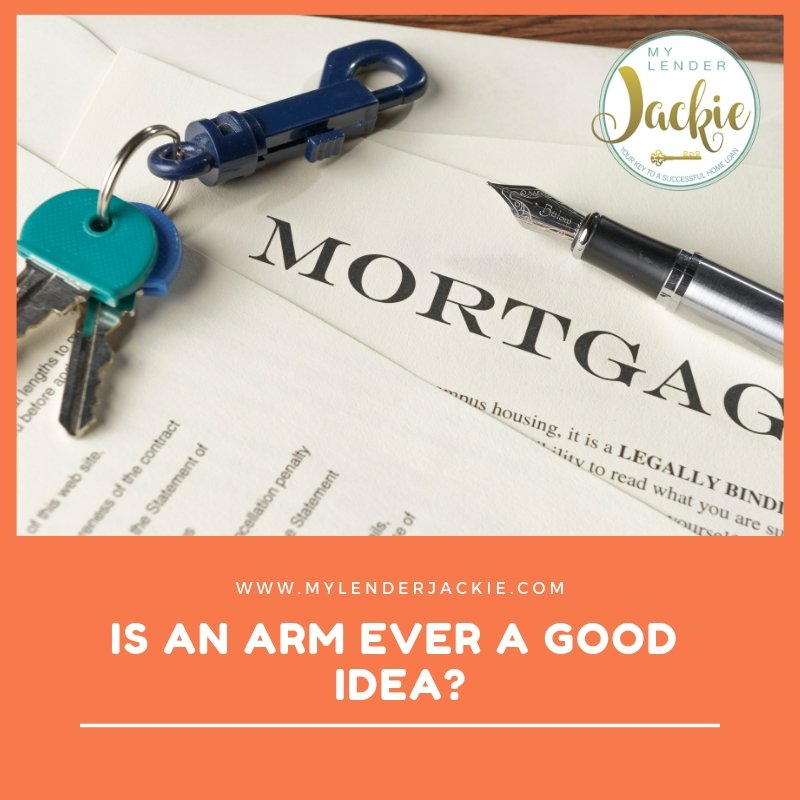 Is There Ever a Good Reason for an Adjustable Rate Mortgage?