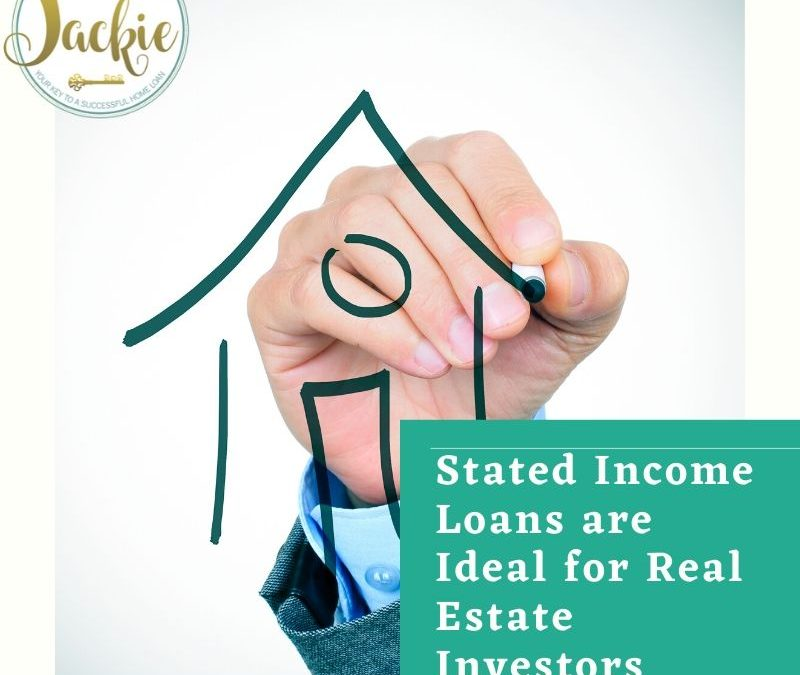 Stated Income Loans are Ideal for Real Estate Investors