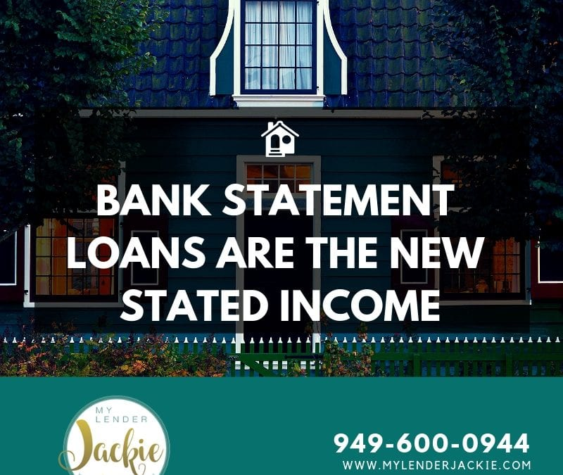 Bank Statements are the New Stated Income Loan