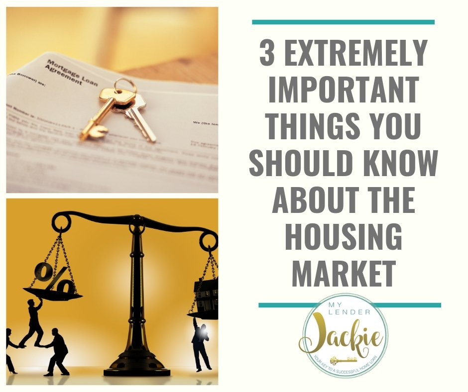 3 Extremely Important Things You Should Know About the Housing Market