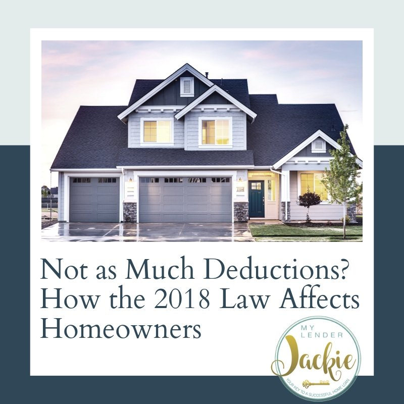 Not as Much Deductions? How the 2018 Law Affects Homeowners