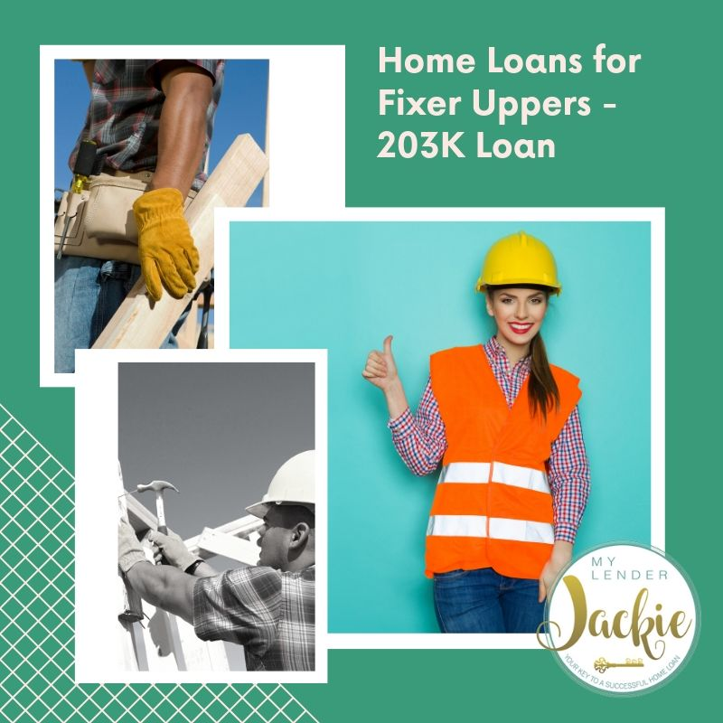 Home Loans for Fixer Uppers - 203K Loan