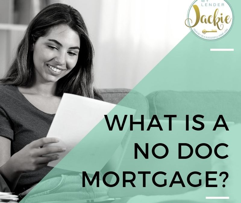 What is a No Doc Mortgage?