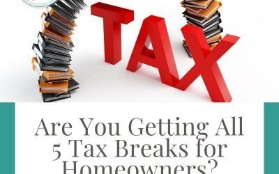 Are You Getting All 5 Tax Breaks for Homeowners?