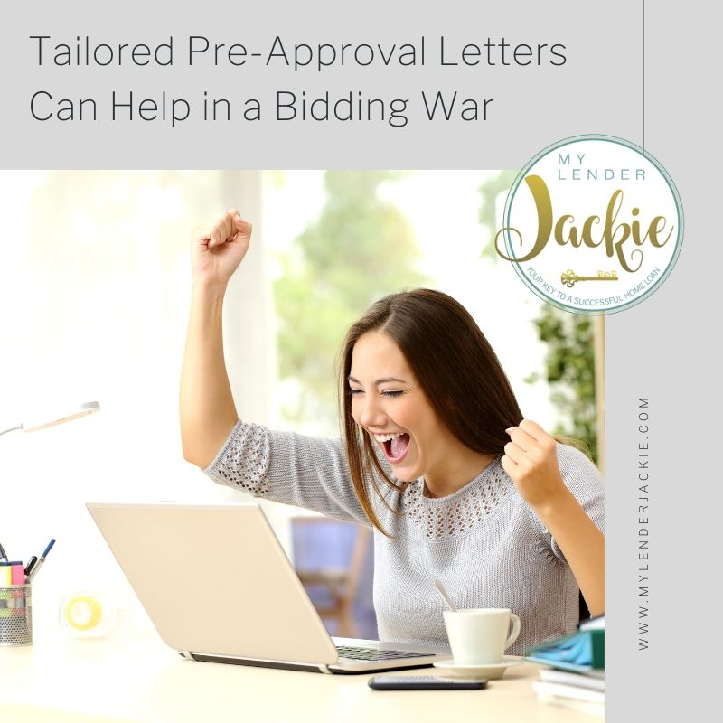 Tailored Pre-Approval Letters Can Help in a Bidding War