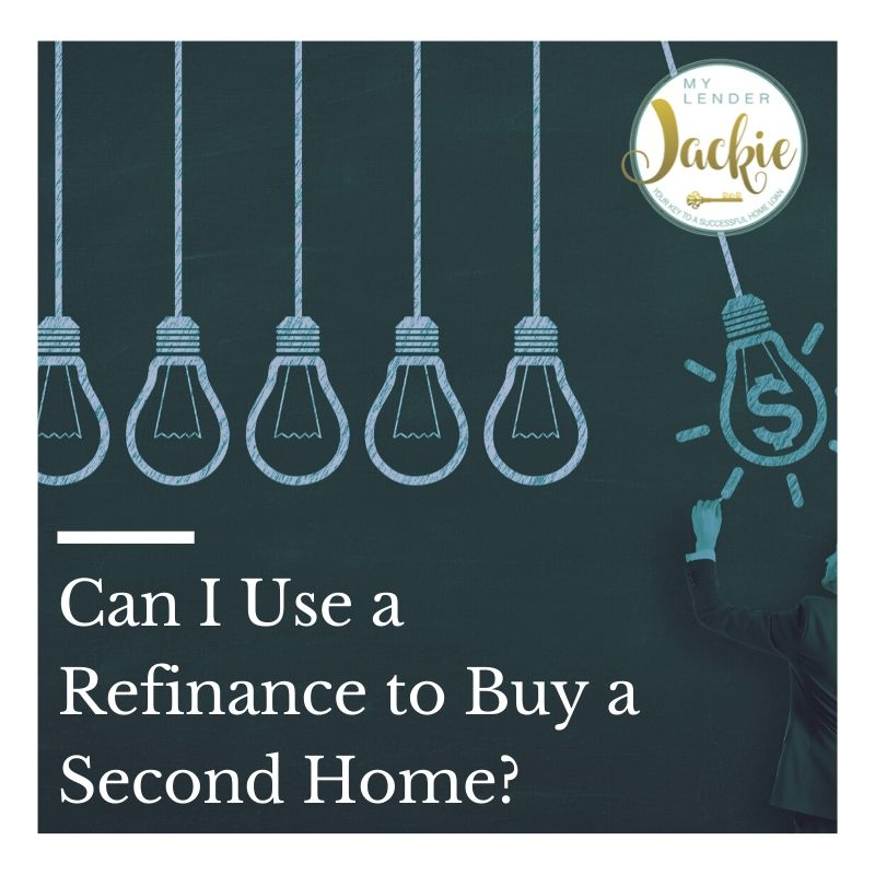 Can I Use a Refinance to Buy a Second Home?