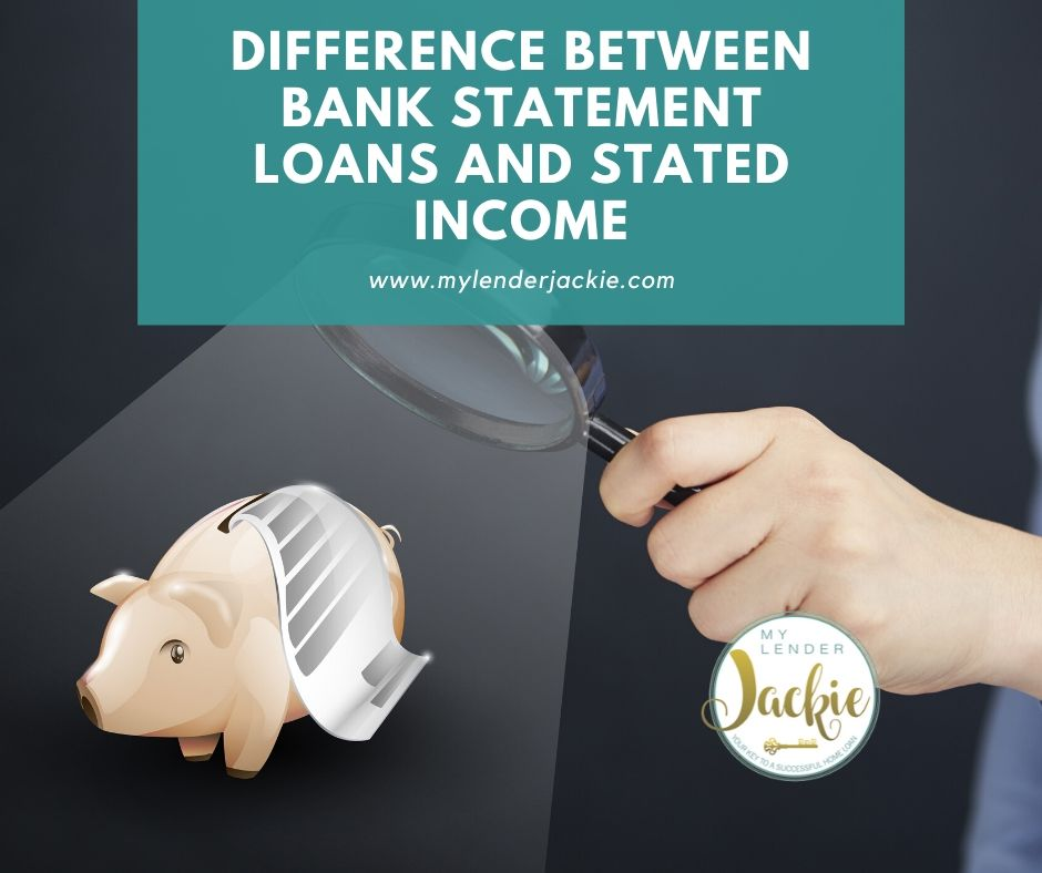 Difference Between Bank Statement Loans and Stated Income