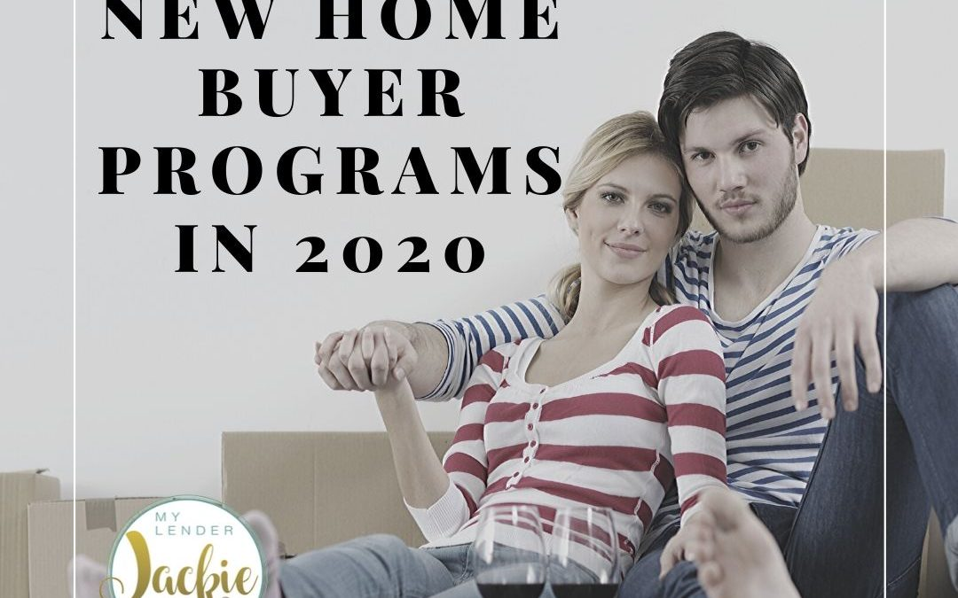 California New Home Buyer Programs in 2020