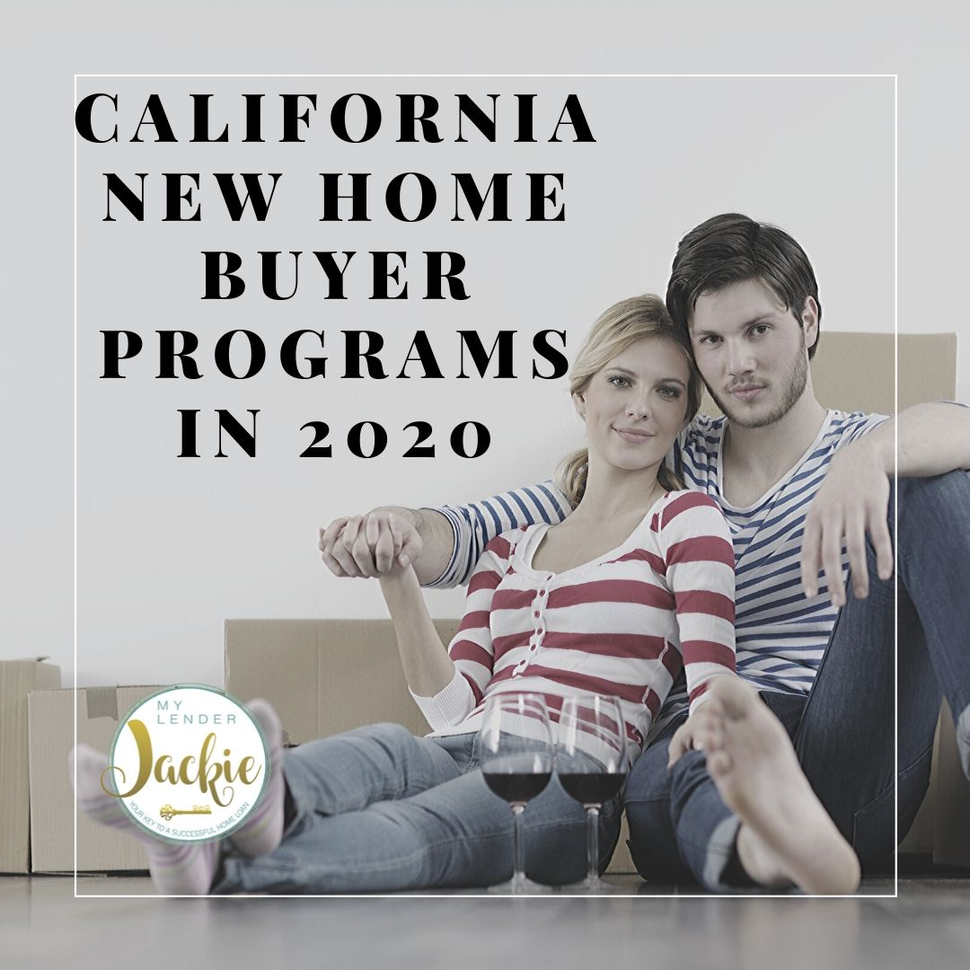 California New Home Buyer Programs in 2020