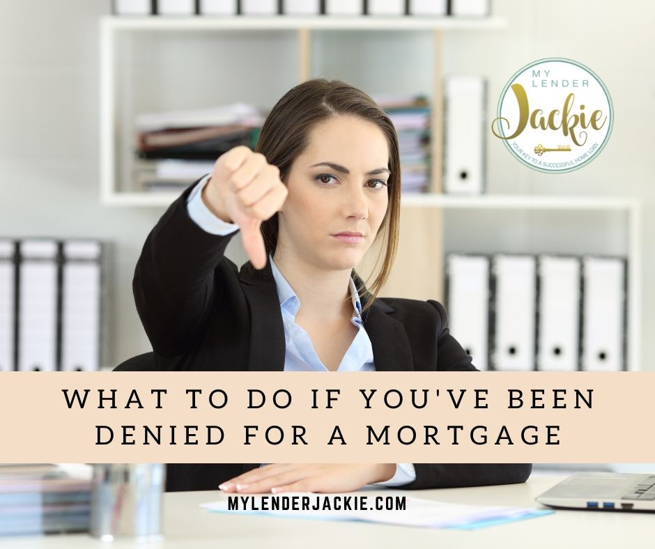 What to Do If You've Been Denied for a Mortgage Part 1
