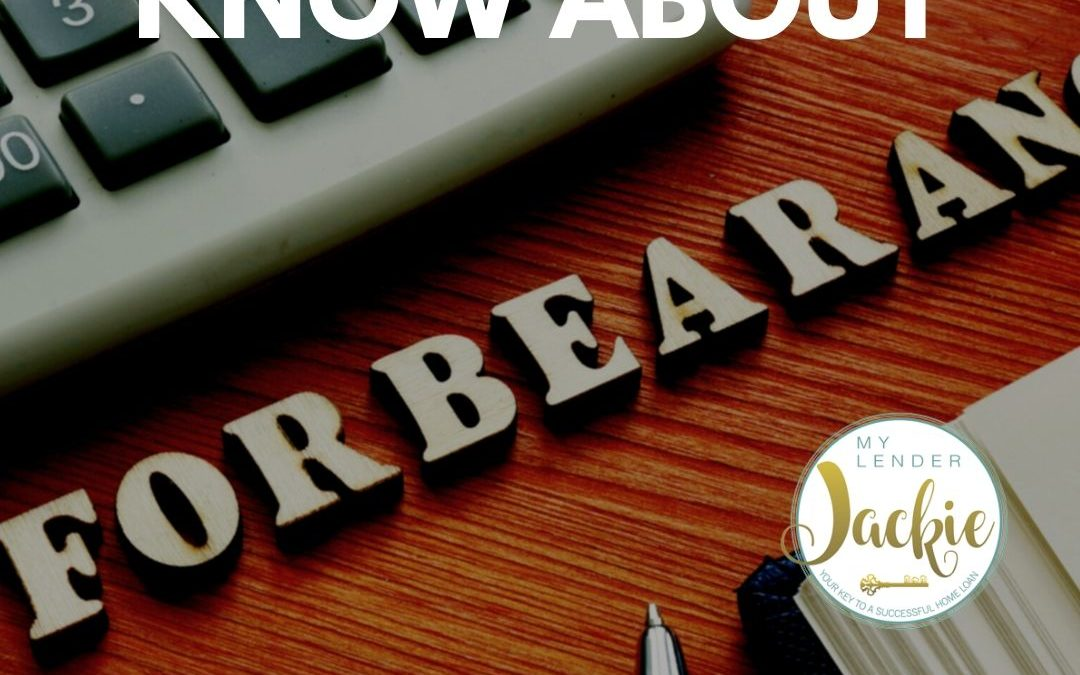 What to Know When Asking About Mortgage Forbearance