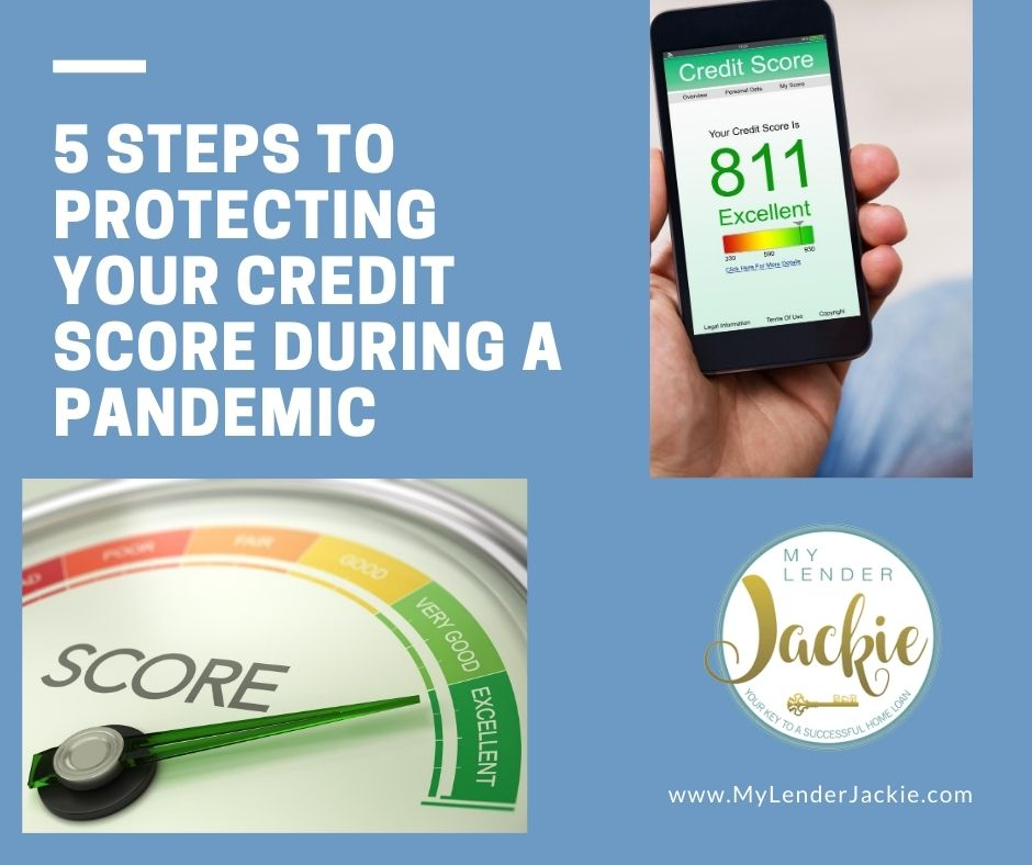 5 Steps to Protecting Your Credit Score During a Pandemic