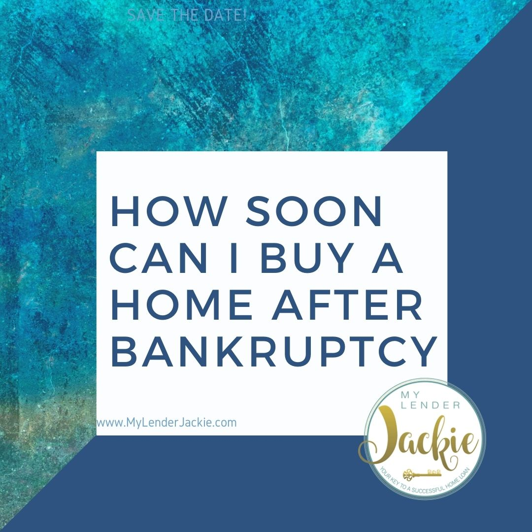 How Soon Can I Buy a Home After Bankruptcy