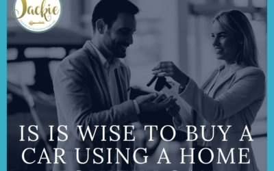 Is it Wise to Buy a Car Using a Home Equity Loan