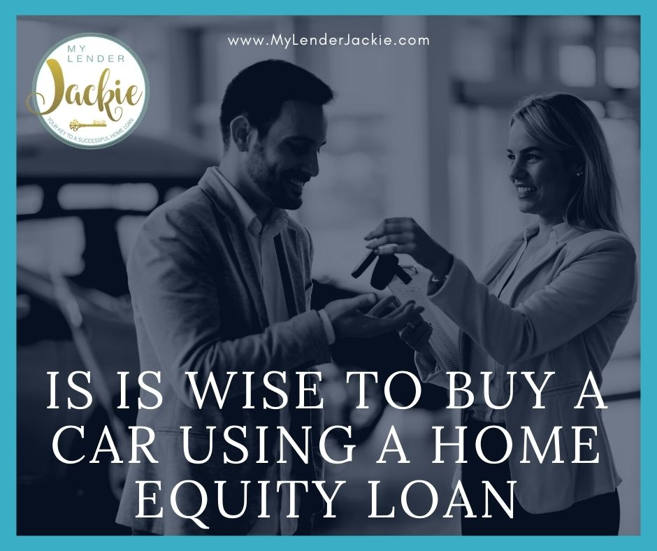 Is is Wise to Buy a Car Using a Home Equity Loan