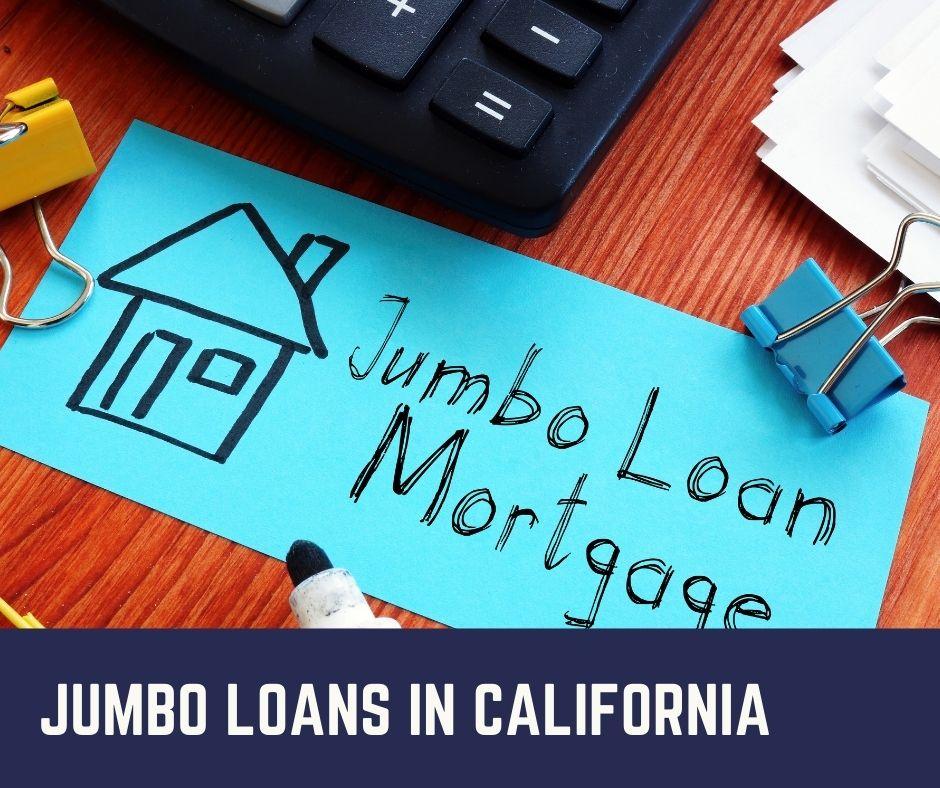 Jumbo loans in California