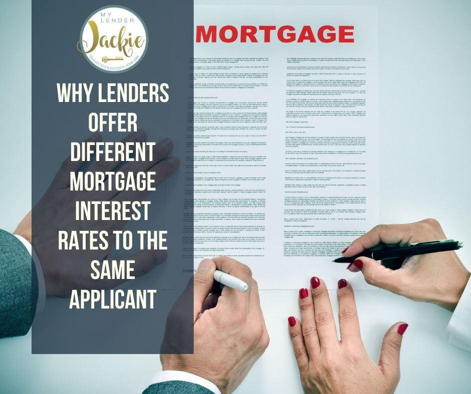 Why Lenders Offer Different Mortgage Interest Rates to the Same Applicant