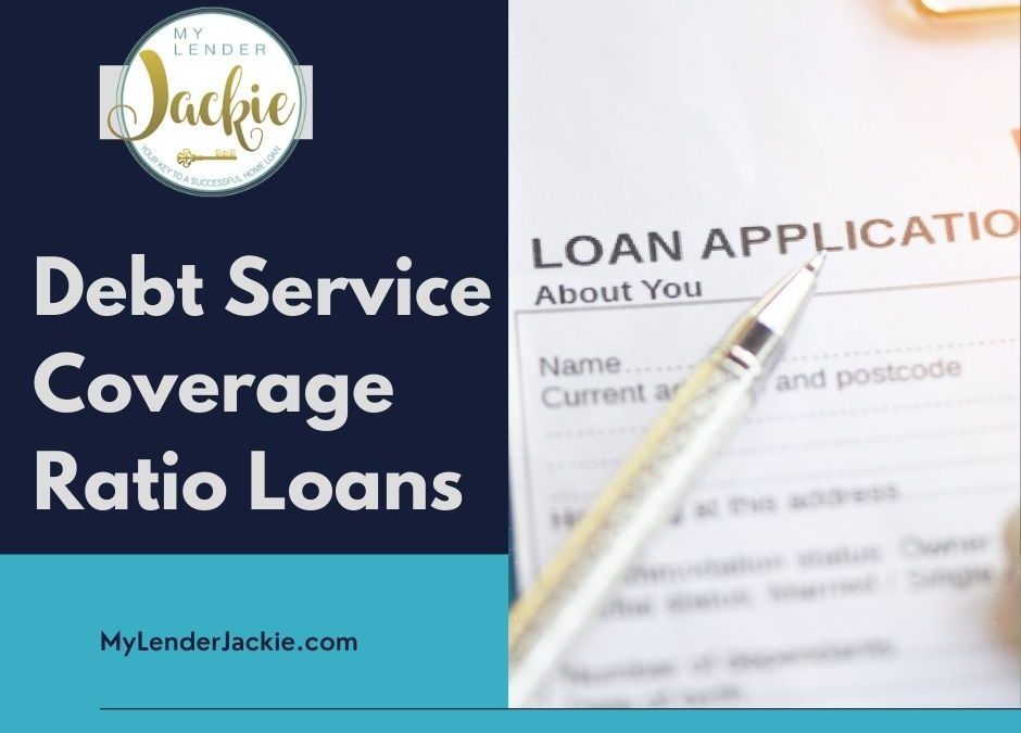 Debt Service Coverage Ratio Loans