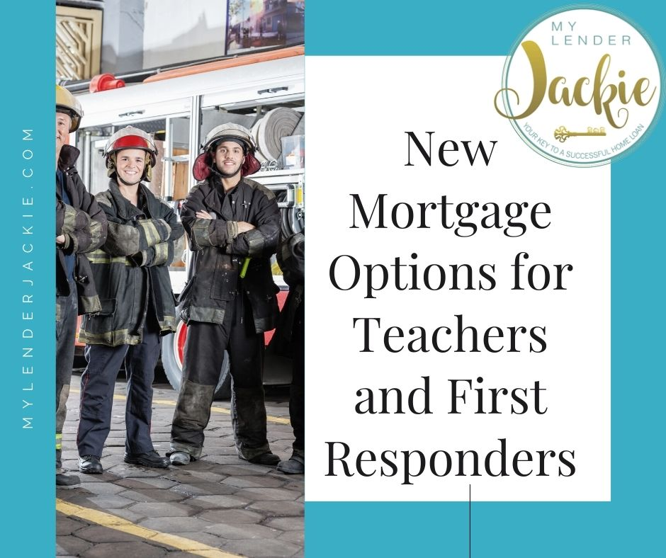 New Mortgage Options for Teachers and First Responders